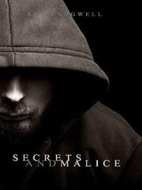 Secrets and Malice