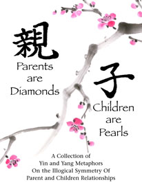 Parents are Diamonds Children are Pearls